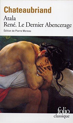 Atala - Ren - Le Dernier Abencerage