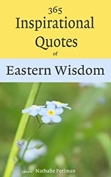 365 inspirational quotes of eastern wisdom ebook nathalie