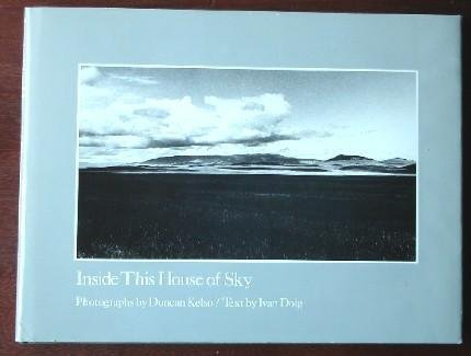 Inside This House of Sky: Photographs of a Western Landscape by Ivan Doig (1983-11-01)
