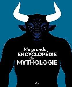 """Afficher """"Ma grande encyclopédie de mythologie"""""""