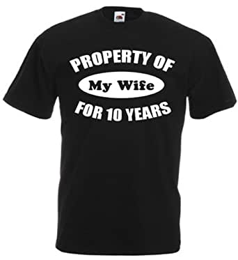 Property Of My Wife For 10 Years - Mens 10th Wedding Anniversary Gift T-Shirt (Small, Black)