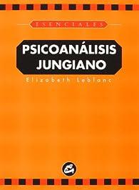 Psicoanálisis jungiano par Elizabeth Leblanc