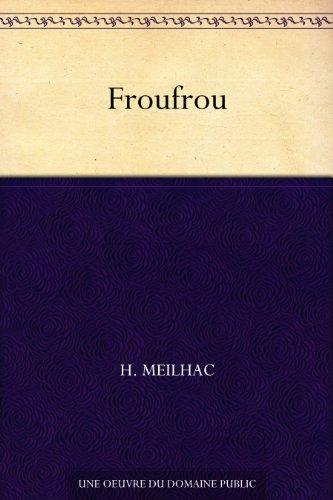 Froufrou par H. Meilhac