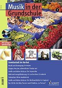 Musik in der Grundschule 2005/03 - Gemüseball im Herbst