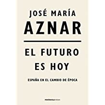 El futuro es hoy: España en el cambio de época (HUELLAS)