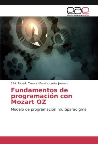 Fundamentos de programación con Mozart OZ: Modelo de programación multiparadigma