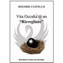 """Vita occulta di un """"risvegliato"""" (Nuova Umanità Vol. 22)"""