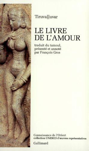 Le Livre de l'Amour par Tiruvaḷḷuvar