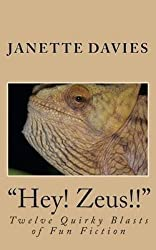 [(Hey! Zeus!!)] [By (author) Janette Davies] published on (February, 2015)