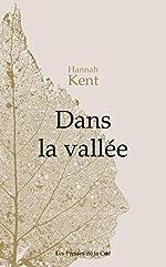 Dans la vallée de Hannah KENT