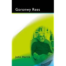 Goronwy Rees (Writers of Wales)