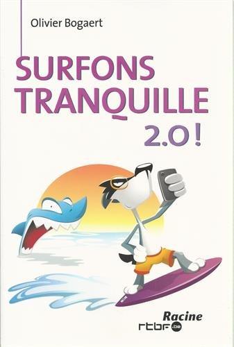 Surfons tranquille 2.0 !