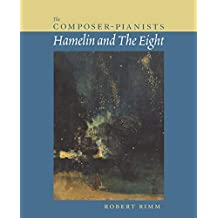 The Composer-Pianists: Hamelin and The Eight (Amadeus)