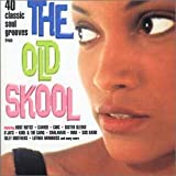 The Old Skool: 40 Classic Soul Grooves