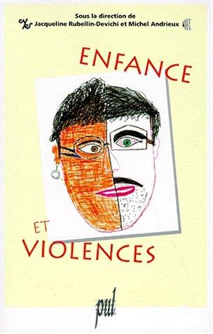 Enfance et violences : [actes des journées internationales, Paris, 1990]