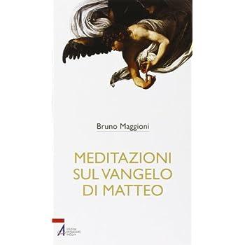 Meditazioni Sul Vangelo Di Matteo