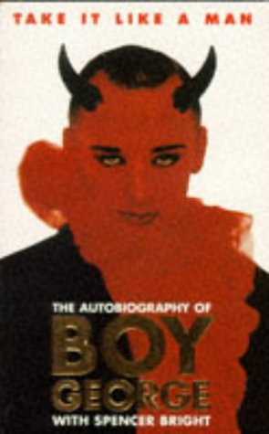 take-it-like-a-man-the-autobiography-of-boy-george