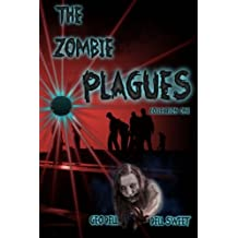 The Zombie Plagues Collection One: Volume 1