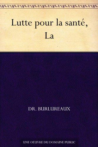 Couverture du livre Lutte pour la santé, La