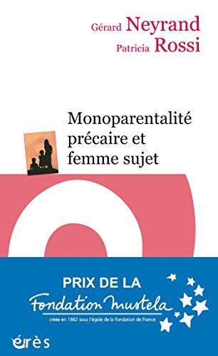 En ligne Monoparentalité précaire et femme sujet pdf
