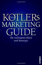 Philip Kotlers Marketing-Guide: Die wichtigsten Ideen und Konzepte