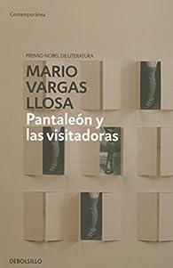 Pantaleón y las visitadoras par Mario Vargas Llosa