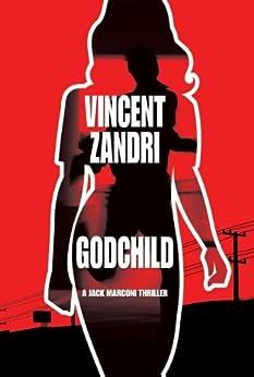 Godchild (P.I. Jack Marconi Book 2) by [Zandri, Vincent]