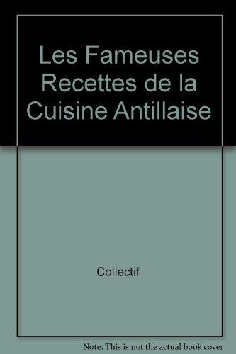 Fameuses recettes de cuisine antillaise