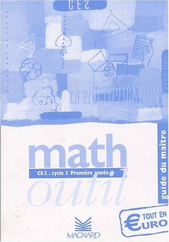 Math CE2 Cycle 3 Première année. : Guide du maître