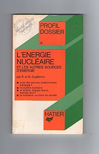 L'énergie nucléaire et les autres sources d'énergie