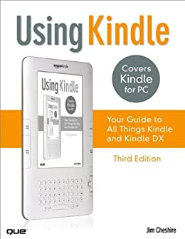 Using Kindle: Your Guide to All Things Kindle (English Edition ...