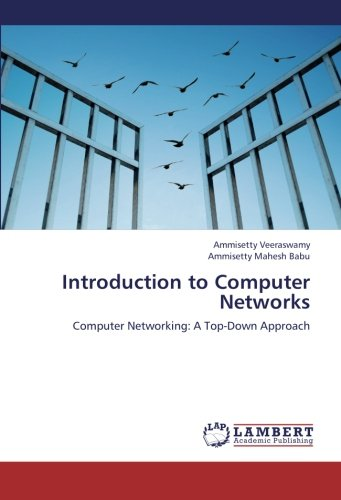 Introduction to Computer Networks: Computer Networking: A Top-Down Approach