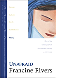 Unafraid: Mary: 5 (Lineage of Grace)