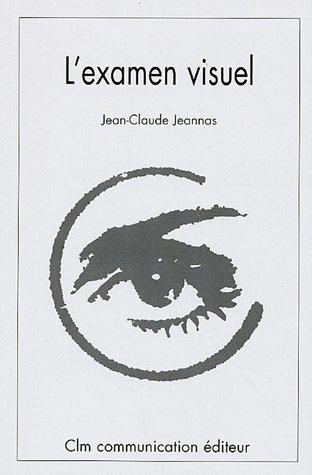 L'examen visuel : Méthodologie et Tests