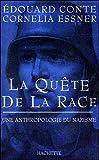 La quête de la race - Une anthropologie du nazisme