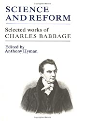 Science and Reform: Selected Works of Charles Babbage