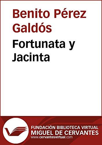Fortunata y Jacinta (Biblioteca Virtual Miguel de Cervantes) por Benito Pérez Galdós