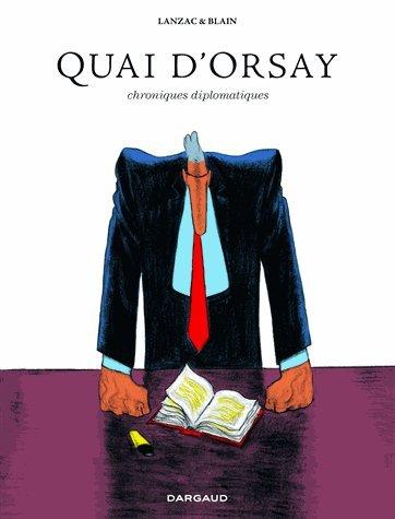 Portada del libro Quai d'Orsay : L'intégrale