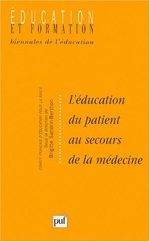 L'éducation du patient au secours de la médecine par Brigitte Sandrin-Berthon
