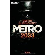 Metro 2033: Roman by Glukhovsky, Dmitry (2012) Paperback