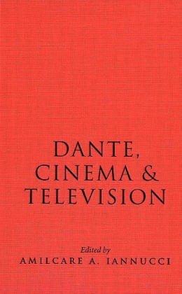 Dante, Cinema, and Television (Toronto Italian Studies) (2004-03-01) por unknown author