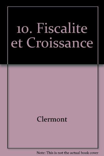 Annales économiques, volume 10 : Fiscalité et cr...