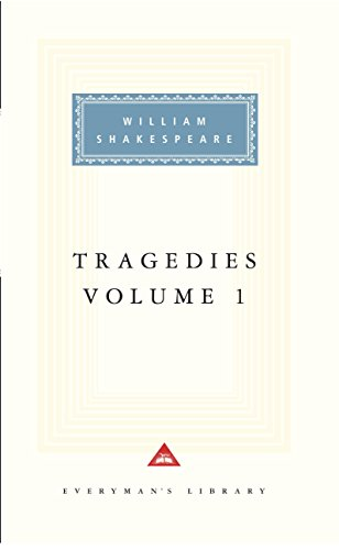 Tragedies Volume 1: Contains Hamlet, Macbeth, King Lear: v. 1 (Everyman Signet Shakespeare)