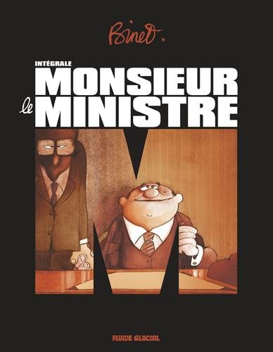 Monsieur le Ministre, Intégrale