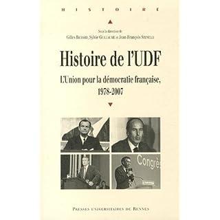 Histoire de l'UDF : L'Union pour la démocratie française, 1978-2007