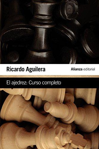 El ajedrez: Curso completo (El Libro De Bolsillo - Varios)