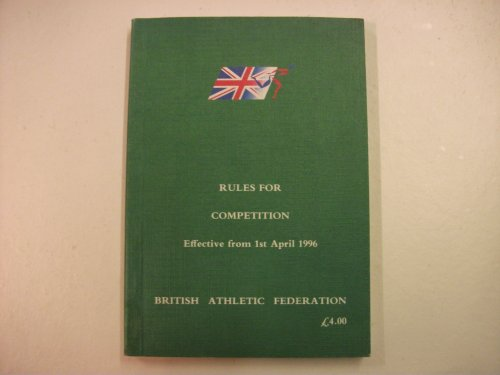 Rules for Competition 1996 por British Athletic Federation