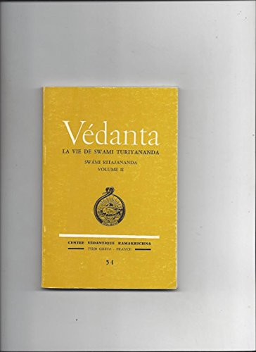 Vedanta la vie de swami turiyananda swami ritajananda vol II n°54 par Collectif