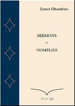 Sermons et Homélies par [Dhombres, Ernest]