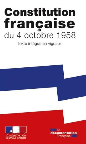 La Constitution de la Cinquième République - Texte intégral après la révision de mars 2016 par La Documentation française